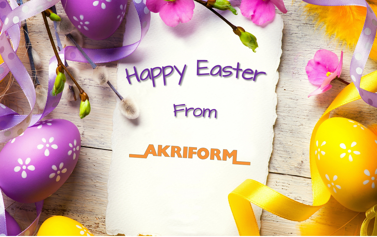 Happy Easter from Akriform